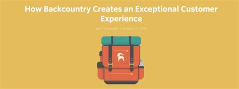 backcountry customer service how backcountry creates an exceptional customer experience