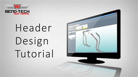 header design software bend tech 7x header design tutorial