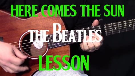 tutorial guitar beatles how to play here comes the sun by the beatles george