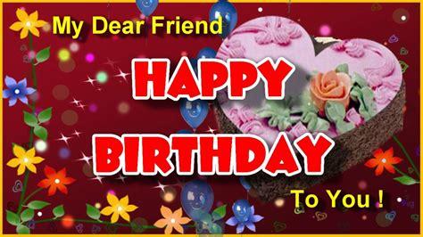 Birthday Card For Dear Friend Happy Birthday To You Birthday Greeting Card For Dear