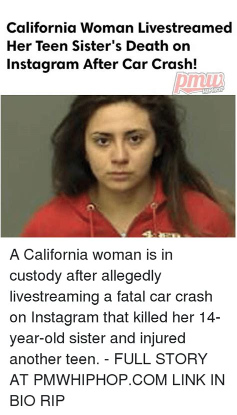 My Sister Died In A Car Accident Meme - my sister died in a car accident meme california woman