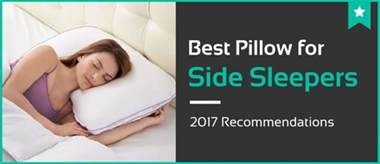 What Type Of Pillow Is Best For Stomach Sleepers 5 best pillows for side sleepers nov 2017 reviews