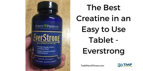 creatine everstrong the best creatine in an easy to use tablet form everstrong