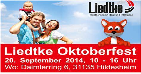 wann ist oktoberfest 2014 oktoberfest bei liedtke energie beratungs zentrum