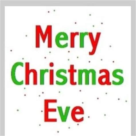happy christmas eve    love  thoughts pinterest