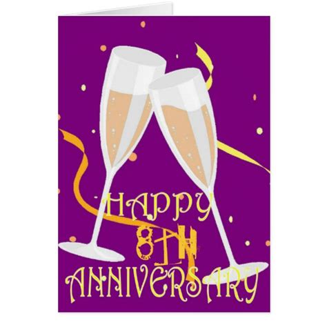 8th wedding anniversary cards 8th wedding anniversary chagne celebration greeting card zazzle