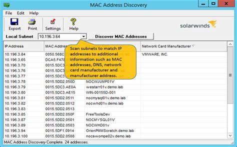 scan ip address mac address scanner scan mac addresses solarwinds