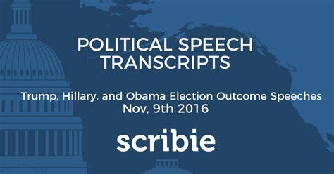 donald trump speech transcript trump clinton and obama election results speech