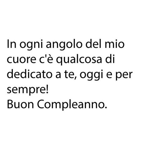 lettere di buon compleanno mio frasi di buon compleanno per instagram