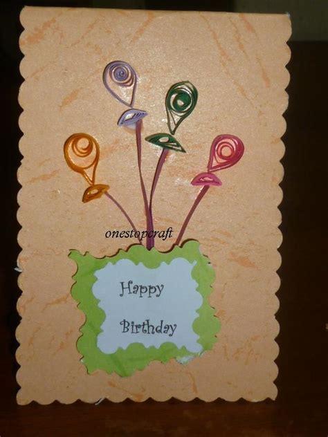 membuat kartu ucapan ulang tahun yang unik one stop craft aneka kreasi paper quillingku