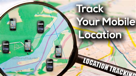 Mobile Phone Location Tracker By Number How To Track Mobile Phone Exact Location Cell Phone Tracker