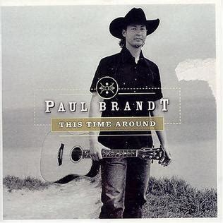 Time And Time Around this time around paul brandt album