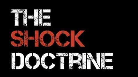 the shock doctrine the the shock doctrine video dailymotion