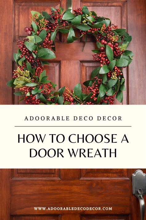 choose  door wreath   door wreaths deco