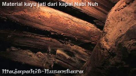 Situs Situs Dalam Al Quran Dari Banjir Nabi Nuh Hingga Bukit Thursina kapal nabi nuh berasal dari pulau jawa ini buktinya islamidia