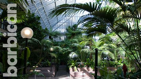 barbican conservatory youtube