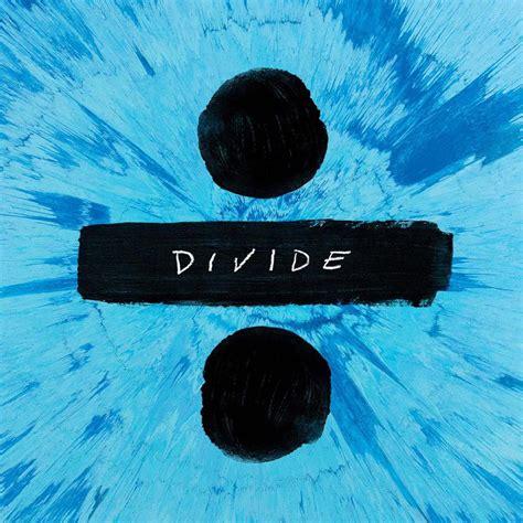 ed sheeran heaven mp3 download ed sheeran divide la portada del disco