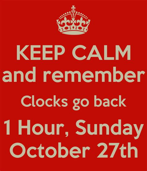 1 Sunday Sunday Co keep calm and remember clocks go back 1 hour sunday