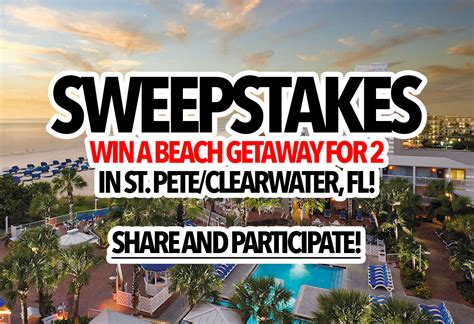 St Petersburg Sweepstakes - sweepstakes win a beach getaway for 2 in st pete clearwater fl