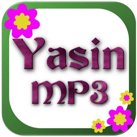 download mp3 yasin download yasin mp3 google play softwares adajixodawjo
