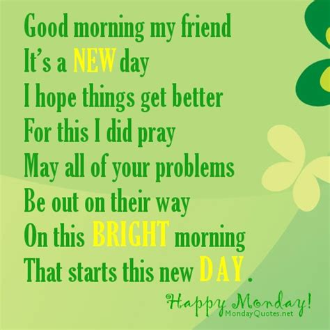 Its A New Day And A New Lookwel 2 by Morning My Friend Quotes Quotesgram