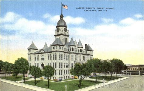 Jasper County Missouri Court Records Jasper County Court House Carthage Mo
