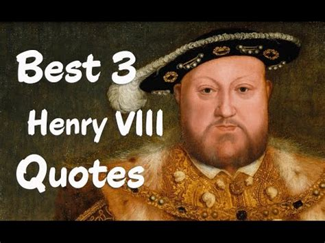 henry iii the great king never knew it had books best 3 henry viii of quotes
