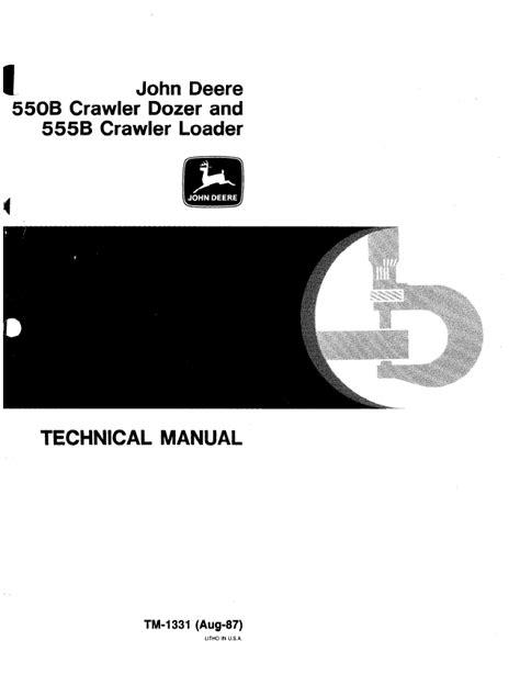 deere 550b crawler dozer 555b crawler loader tm1331