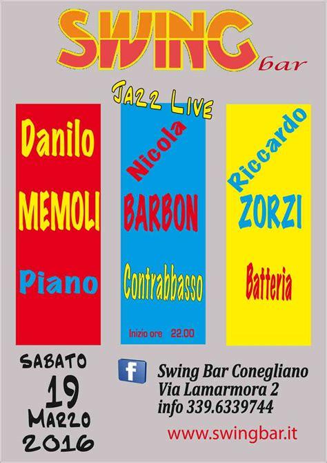 swing bar conegliano danilo memoli trio swing bar concerti jazz musica dal