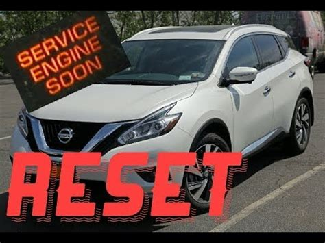 service engine soon light nissan murano how to reset service engine soon light on a 2016 nissan