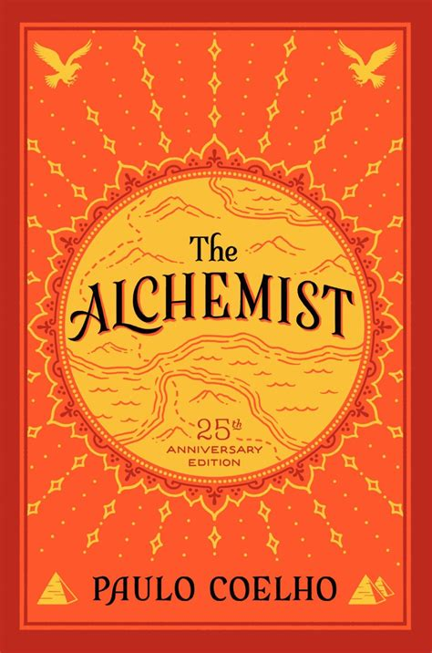 the alchemist coelho the paulo alchemist quotes quotesgram