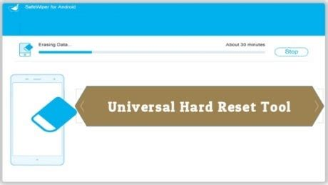 android universal hard reset tool download universal hard reset tool free download for windows pc