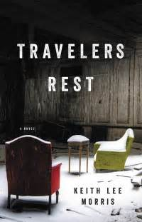 Springbrook Detox Travelers Rest by Book Review Travelers Rest By Keith Morris