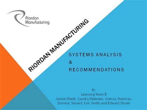 new process design for riordan manufacturing riordan manufacturing systems diagram 37 wiring diagram