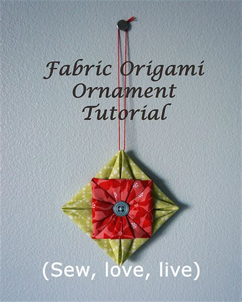 Fabric Origami Tutorial - fabric origami ornament tutorial blogged at sy elsk lev