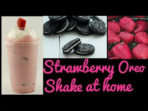 how to make strawberry oreo shake at home oreo
