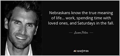 biography true meaning top 7 quotes by jason peter a z quotes
