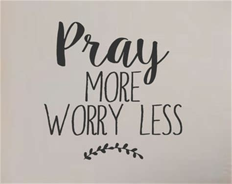 Pray more worry less   Etsy