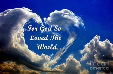 for god so loved the world for god so loved the world photograph by urso