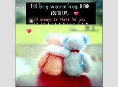 This big warm hug is for you to say - Graphics, quotes ... Instagram Quotes About Love