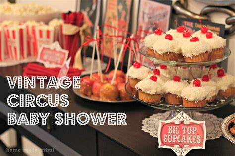 Circus Baby Shower by Vintage Circus Baby Shower Home Made Mimihome Made Mimi