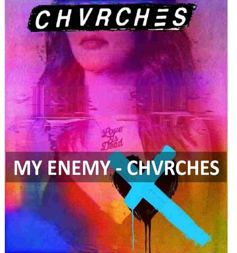 My My Enemy fortitude magazine single review chrvches my enemy