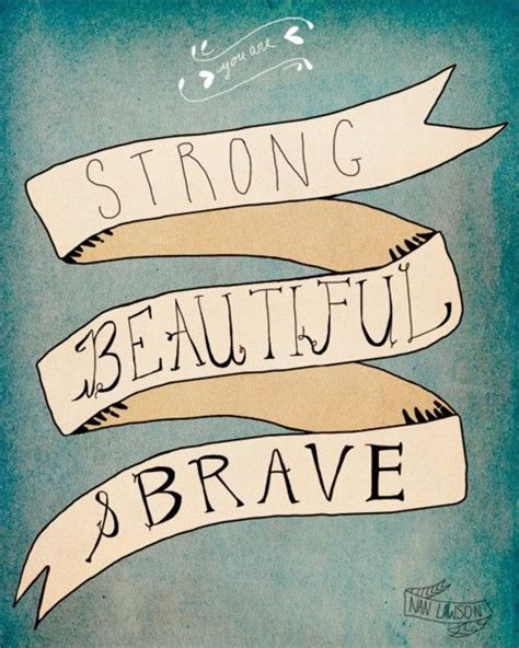strong brave beautiful phenomenal inspiring the world with their true stories of strength faith resilience and courage strong brave beautiful book volume 1 books you are strong beautiful and brave pictures photos and