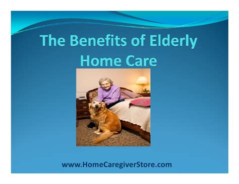 the benefits of elderly home care