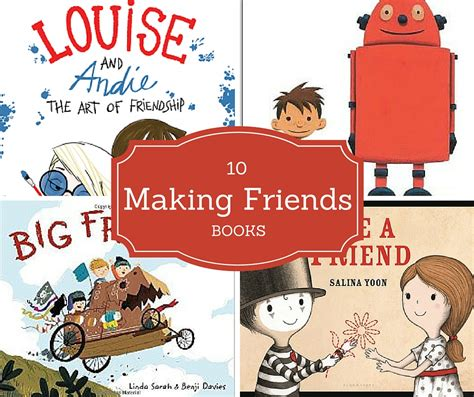 friend list books 10 encouraging books about friends