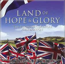 hope and glory buying house various land of hope and glory the ultimate classical celebration cd at discogs
