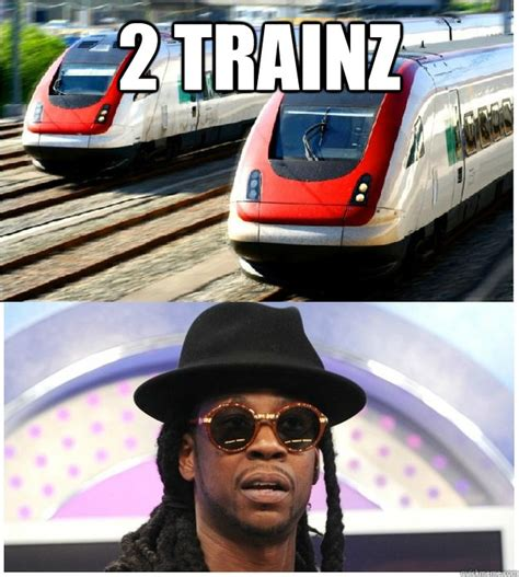 2 Chainz Meme - 2 trainz confused 2 chainz quickmeme