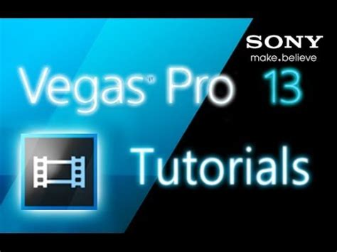 Sony Vegas Pro 11 Credit Roll Template Sony Vegas Pro 13 Tutorial For Beginners Complete