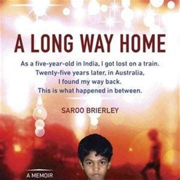 saroo brierley a long way home how google earth reunited an indian orphan with his birth
