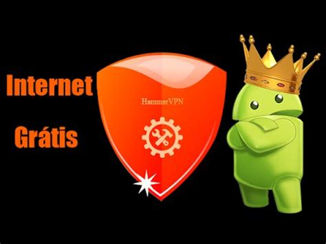 tutorial internet gratis para android tutorial de internet gr 225 tis para android hammer vpn youtube